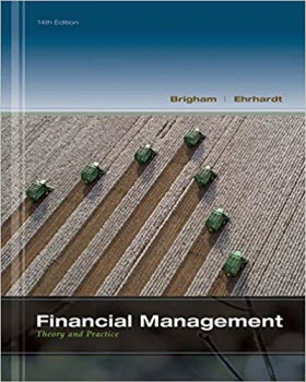 Financial Management Theory & Practice, 14th Edition Book